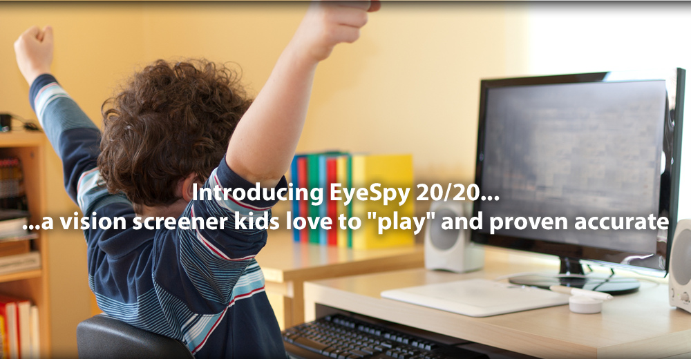 "...a vision screener kids love to ""play"" and proven accurate"